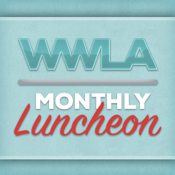 WWLA Monthly Luncheon Graphic